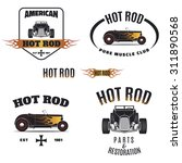 set of vintage hot rod icons.... | Shutterstock . vector #311890568