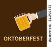 oktoberfest hand and clink beer ... | Shutterstock .eps vector #311931833