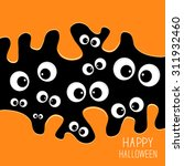 eyes halloween card. spooky... | Shutterstock .eps vector #311932460