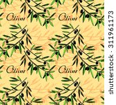 olive seamless pattern. hand... | Shutterstock .eps vector #311961173