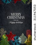 christmas and new year. vector... | Shutterstock .eps vector #311967053