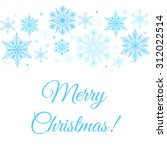 merry christmas greetings card... | Shutterstock . vector #312022514