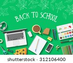 back to school desktop... | Shutterstock .eps vector #312106400