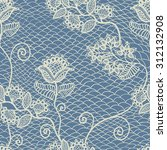 blue  floral lace seamless... | Shutterstock .eps vector #312132908