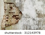 the old cracked wall of the... | Shutterstock . vector #312143978