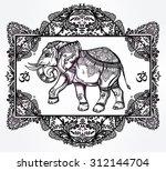 hand drawn ornate elephant...   Shutterstock .eps vector #312144704