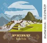 peru  landmarks. retro styled... | Shutterstock .eps vector #312196529