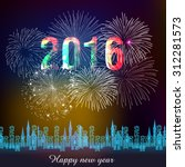 happy new year fireworks 2016... | Shutterstock .eps vector #312281573