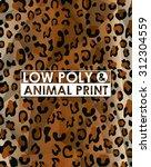 low poly animal print design ...   Shutterstock .eps vector #312304559