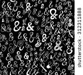 hand drawn ampersand background....   Shutterstock .eps vector #312311888
