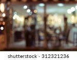 abstract blur image decoration... | Shutterstock . vector #312321236