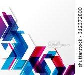 overlapping geometric arrows... | Shutterstock .eps vector #312372800