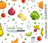 simple soup food ingredients... | Shutterstock .eps vector #312394379