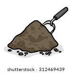 heap of soil and garden shovel  ... | Shutterstock .eps vector #312469439