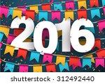 happy 2016 new year celebration ... | Shutterstock .eps vector #312492440