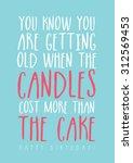 funny birthday card | Shutterstock .eps vector #312569453