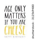 funny birthday card | Shutterstock .eps vector #312569480