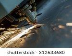 laser cutting of metal sheet ... | Shutterstock . vector #312633680