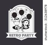 retro party design  vector... | Shutterstock .eps vector #312638978