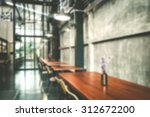coffee shop blurred background | Shutterstock . vector #312672200