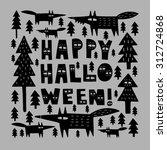 hand drawn halloween card... | Shutterstock .eps vector #312724868