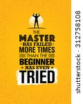 the master has failed more... | Shutterstock .eps vector #312758108