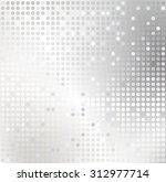 shiny background with silver...   Shutterstock .eps vector #312977714
