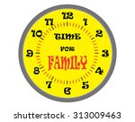 time for family. yellow clock... | Shutterstock .eps vector #313009463