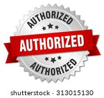 authorized 3d silver badge with ... | Shutterstock .eps vector #313015130