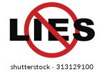no more lies stop lying tell... | Shutterstock . vector #313129100