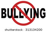 stop bullying prevention for no ... | Shutterstock . vector #313134200