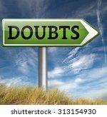 doubts doubting being uncertain ... | Shutterstock . vector #313154930