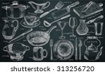 tableware on the chalkboard... | Shutterstock .eps vector #313256720