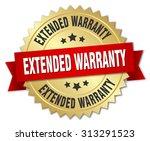 extended warranty 3d gold badge ... | Shutterstock .eps vector #313291523