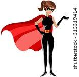 superhero woman presenting... | Shutterstock .eps vector #313319414