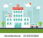 city hospital building with... | Shutterstock .eps vector #313331060