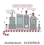 vector concept christmas city...   Shutterstock .eps vector #313335818