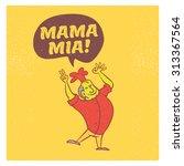 vector retro chef shout mama... | Shutterstock .eps vector #313367564