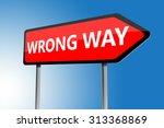 illustration of wrong way... | Shutterstock . vector #313368869