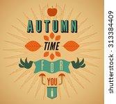autumn time retro poster.... | Shutterstock .eps vector #313384409