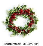 christmas wreath of holly... | Shutterstock . vector #313393784