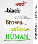 racism or racial discrimination ... | Shutterstock . vector #313468763