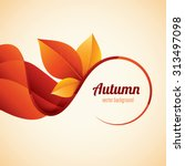 vector autumn background.... | Shutterstock .eps vector #313497098
