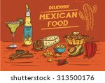hand drawn of mexican food and... | Shutterstock .eps vector #313500176