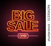 neon sign big sale open | Shutterstock .eps vector #313506296
