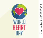 vector illustration world heart ... | Shutterstock .eps vector #313509914