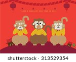 2016 year of monkey  see no... | Shutterstock .eps vector #313529354