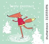 happy cartoon fox skates card... | Shutterstock .eps vector #313555496