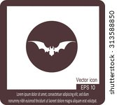bat icon | Shutterstock .eps vector #313588850