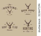deer hunter badges labels logo... | Shutterstock .eps vector #313647194
